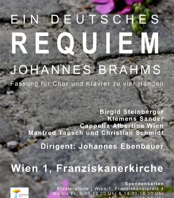 Ein Deutsches Requiem am 2. November 2013 in der Franziskanerkirche Wien
