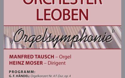 Orgelsymphonie am 17. Mai 2018 in der Stadtpfarrkirche Leoben