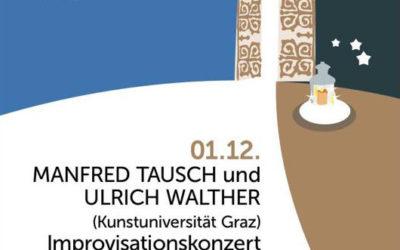 Improvisationskonzert am 1. Dezember 2018 in der Rupertikirche Trofaiach
